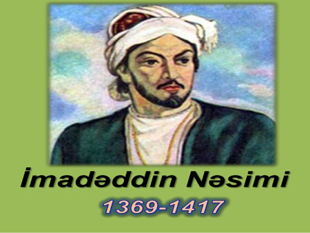 International conference devoted to the notable Azerbaijan poet Imadaddin Nasimi to be held
