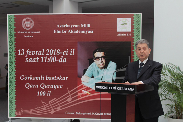 ANAS held the 100th anniversary of the outstanding Azerbaijani composer Gara Garayev