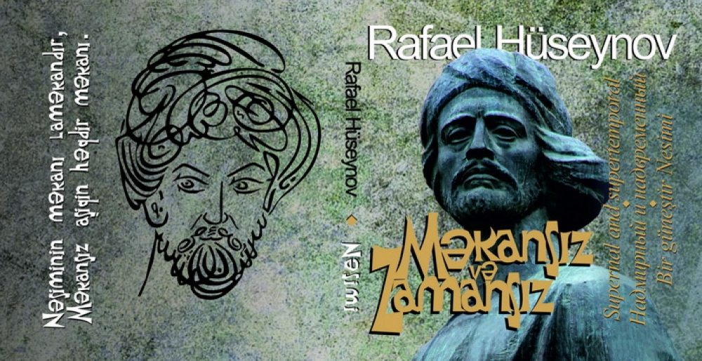"""Published book by academician Rafael Huseynov dubbed """"Nashimi without space and time"""""""