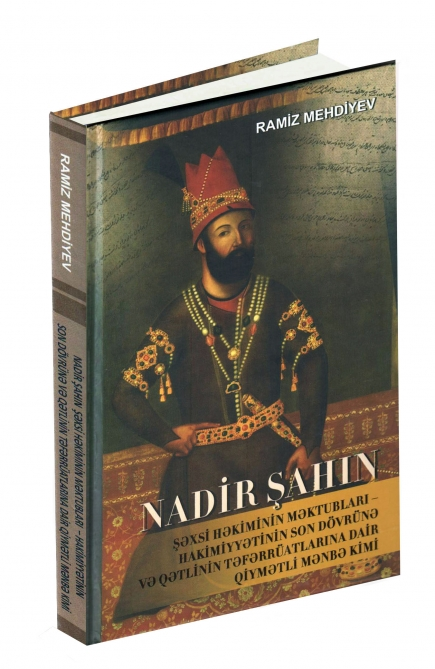 A valuable publication, serving to remove the veil of mystery from the assassination of Nadir Shah